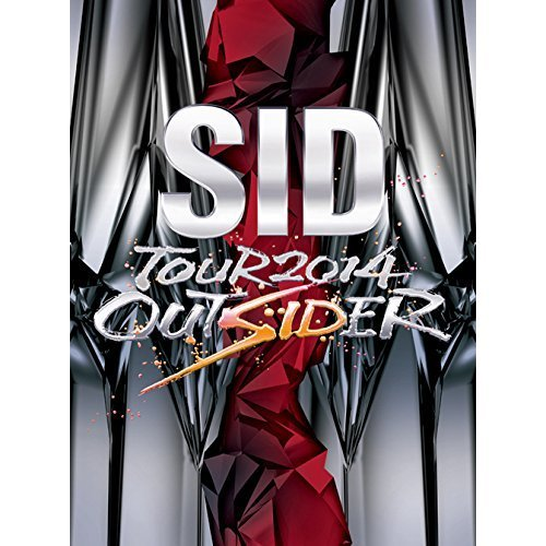 シド/SID TOUR 2014 OUTSIDER