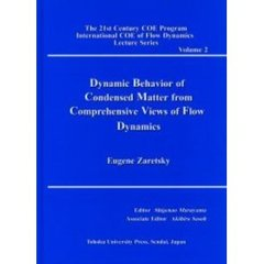 Dynamic behavior of condensed matter from comprehensive views of flow dynamics