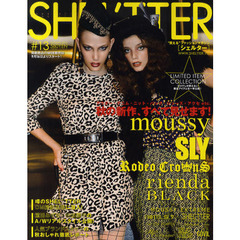 SHEL'TTER #13(2010AUTUMN) 秋の新作・すべて見せます!/moussy SLY RODEO CROWNS rienda BLACK by moussy etc.