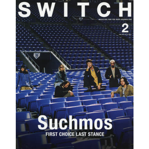 SWITCH VOL.37NO.2(2019FEB.) Suchmos FIRST CHOICE LAST STANCE