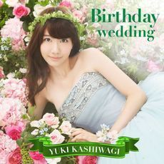 Birthday wedding<CD+DVD/通常盤Type-B><セブンネット限定特典 生写真付き>