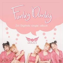 HOLICS/2ND SINGLE : FUNKY DUNKY(輸入盤)