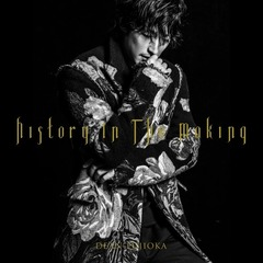 DEAN FUJIOKA/History In The Making(初回限定盤A History Edition/CD+DVD)