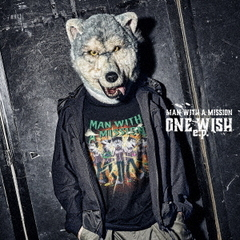 MAN WITH A MISSION/ONE WISH e.p.(CD)