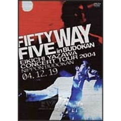 矢沢永吉/FIFTY FIVE WAY in BUDOKAN