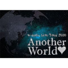 "w-inds./w-inds. Live Tour 2010 ""Another World"""