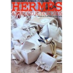Hermes super collection 2005