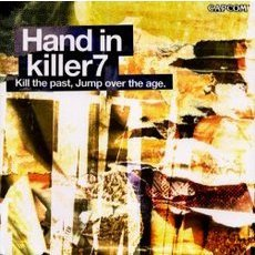 Hand in killer7 Kill the past,jump over the age