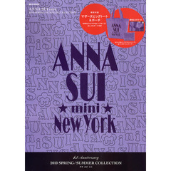 ANNA SUI mini 2010SPRING/SUMMER COLLECTION