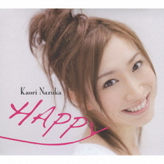 HAPPY~KAORI NAZUKA CHARACTER SONG COLLECTION~