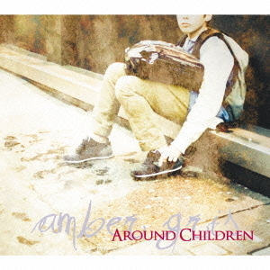 AROUND CHILDREN<初回盤>