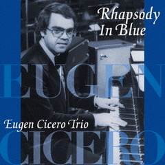 Rhapsody In Blue【UHQCD】