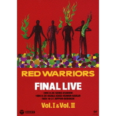 RED WARRIORS/FINAL LIVE Vol.I&Vol.II