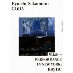 Ryuichi Sakamoto: CODA コレクターズエディション with PERFORMANCE IN NEW YORK:async <初回限定生産>(Blu-ray Disc)
