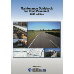 Maintenance Guidebook for Road Pavement 2013edition