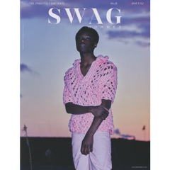 SWAG HOMMES ISSUE12(21SS) THE POSITIVE VIBRATION