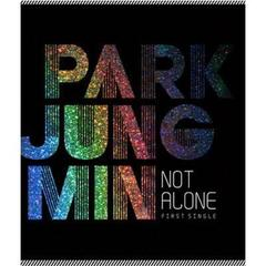1st Single:Not Alone  (輸入盤)