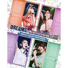 スフィア/Sphere music story 2015 DREAMS,count down!!!! LIVE BD(Blu-ray Disc)