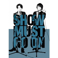 SHOW MUST GO ON(Blu-ray)