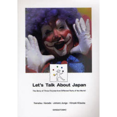 Let's Talk About Japan The Story of Three Friends from Different Parts of the World!