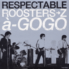 RESPECTABLE ROOSTERS→Za→GOGO