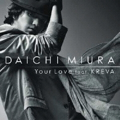 Your Love feat.KREVA
