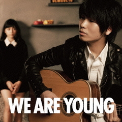 WE ARE YOUNG(featuring 川口春奈)