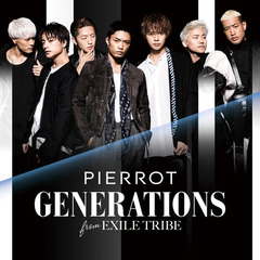 GENERATIONS from EXILE TRIBE/PIERROT