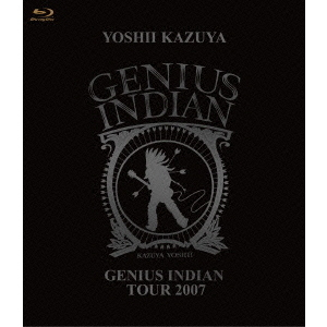 吉井和哉/GENIUS INDIAN TOUR 2007(Blu-ray Disc)