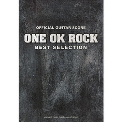 OFFICIAL GUITAR SCORE ONE OK ROCK BEST SELECTION (ギタースコア)