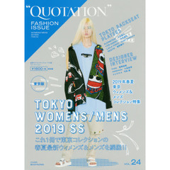 QUOTATION FASHION ISSUE vol.24 2019 SPRING SUMMER TOKYO