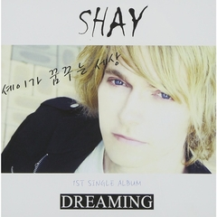 SHAY 1st Mini Album - Dreaming (輸入盤)
