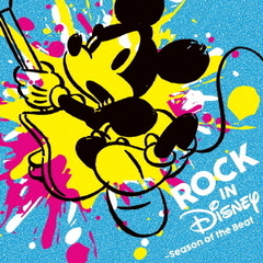 ROCK IN DISNEY ~ Season of the Beat