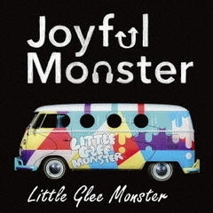 Little Glee Monster/Joyful Monster(通常盤)