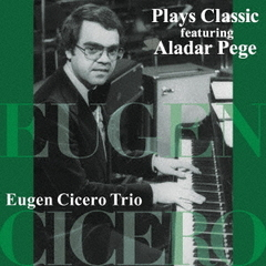 Plays Classic featuring Aladar Pege【UHQCD】