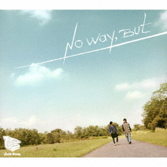 No Way, But(豪華盤)