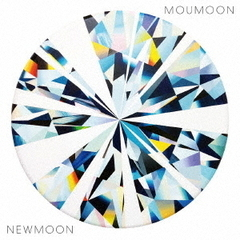 moumoon/NEWMOON(CD+Blu-ray Disc2 枚組)
