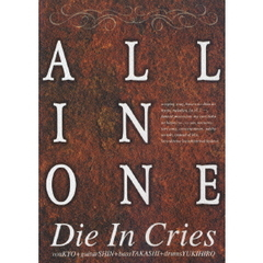Die In Cries/ALL IN ONE