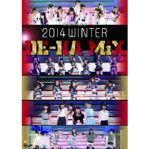 Hello ! Project 2014 WINTER ~DE-HA MiX~