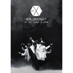 EXO/EXO FROM. EXOPLANET#1 - THE LOST PLANET IN JAPAN