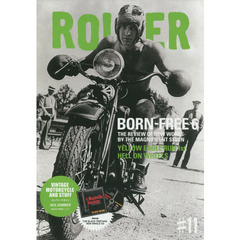 ROLLER MAGAZINE(ローラーマガジン)Vol.11 (NEKO MOOK) BORN-FREE 6 THE REVIEW OF NEW WORKS BY THE MAGNIFICENT SEVEN