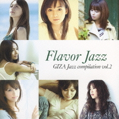 Flavor Jazz ~GIZA Jazz compilation vol.2~