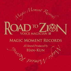 VOICE MAGICIAN III~ROAD TO ZION~