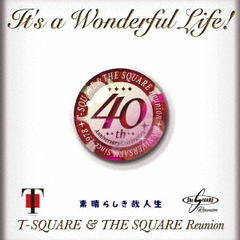 T-SQUARE/It's a Wonderful Life!(ハイブリッドCD)