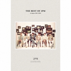2PM/THE BEST OF 2PM in Japan 2011-2016(初回生産限定盤)