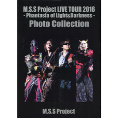 M.S.S Project LIVE TOUR 2016-Phantasia of Light & Darkness‐Photo Collection