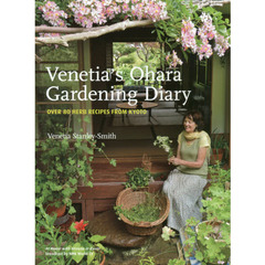 Venetia's Ohara Gardening Diary OVER 80 HERB RECIPES FROM KYOTO