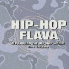 Hip-Hop Flava-All Around the Hip-Hop World BMG Tracks