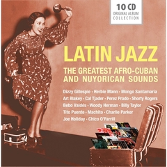 LATIN JAZZ : THE GREATEST AFRO-CUBAN AND NUYORICAN SOUNDS(10枚組)(輸入盤)