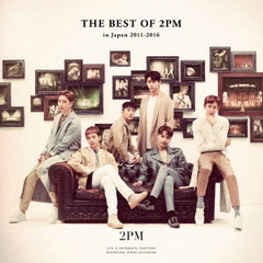 2PM/THE BEST OF 2PM in Japan 2011-2016